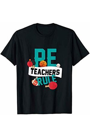 PE Teacher Physical Education Gifts KA PE Teachers Rule School Gym Class Gift Physical Education T-Shirt