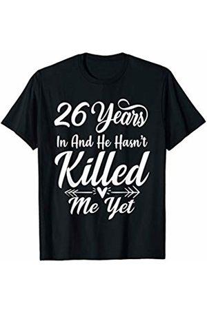 Medotukito 26th Wedding Anniversary Gift For Wife Her She Funny T-Shirt