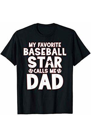 That's Life Brand MY FAVORITE BASEBALL STAR CALLS ME DAD T SHIRT