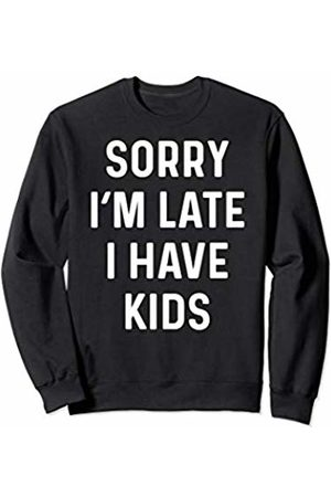Funny Running Late Designs Supply Co. Funny Running Late Mom Gift With Kids Design Sweatshirt