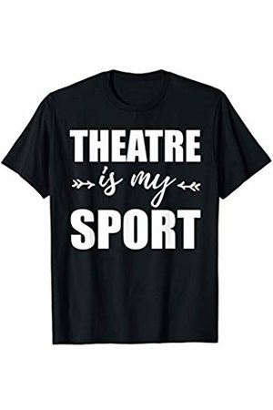 VSDS Theatre Is My Sport Drama Acting Musical Actor Broadway T-Shirt