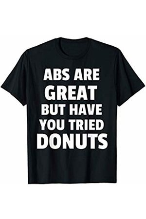 Rain Apparel Co. Abs Are Great But Have You Tried Donuts Funny Gym Workout T-Shirt