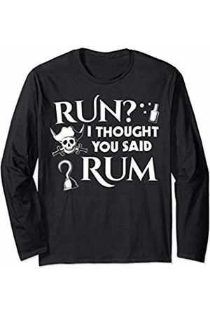 Pirate Costumes & Apparel Run I Thought You Said Rum Funny Adult Running Pirate Long Sleeve T-Shirt