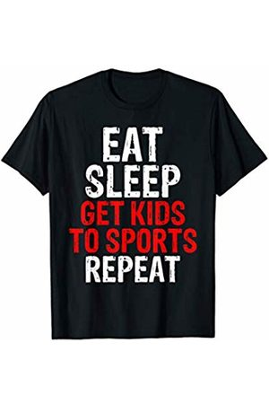 That's Life Brand EAT SLEEP GET KIDS TO SPORT T SHIRT