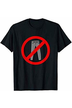 Funny No Pants Anti-Pants Designs Pants Busters - Funny No Pants Anti-Pants T-Shirt
