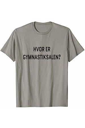 Hvor er gymnastiksalen? Denmark Tourist Workout Where's the Gym? Danish Language Funny Travel Exercise T-Shirt