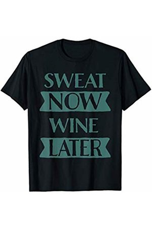 Tronic Tees Funny Sweat Now Wine Later Workout & Drinking T-Shirt