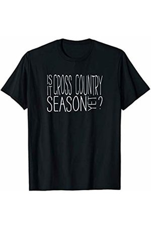 Unique Gifts by LHP Is It Cross Country Season Yet Funny Running T-Shirt