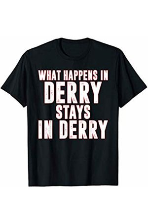 That's Life Brand WHAT HAPPENS IN DERRY T SHIRT
