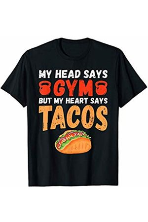 That's Life Brand MY HEAD SAYS GYM BUT MY HEART SAYS T SHIRT