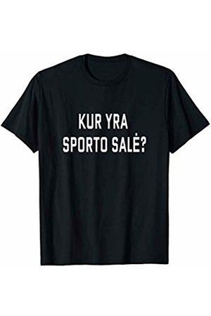 Kur yra sporto sale? Lithuania Tourist Workout Where's the Gym? Lithuanian Language Funny Travel Exercise T-Shirt