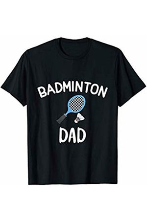 Badminton Dad High School College Sports Funny Tee Badminton Dad High School College Sports Funny Joke Team Tee T-Shirt