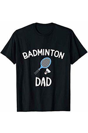 Badminton Dad High School College Sports Funny Tee Badminton Dad High School College Sports Funny Joke Team Tee T-Shirt