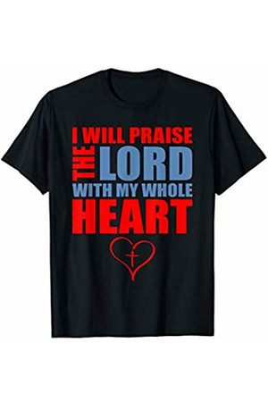 That's Life Brand I WILL PRAISE THE LORD T SHIRT