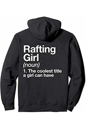 Rafting Girl Funny Sports Typography Gifts Rafting Girl Definition Funny & Sassy Sports Pullover Hoodie