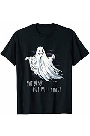Wowsome! Funny Radical Ghost Not Dead But Will Ghost Halloween Party T-Shirt