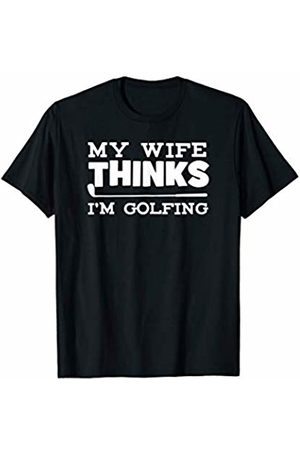 Cultures Golf Novelty Gifts And Shirts Husband Wife Funny Golf Golfing Gift Idea JT T-Shirt