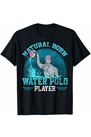 Awesome Natural Born Water Polo Player T-Shirts Natural Born Water Polo Player Cool Waterpolo Athlete T-Shirt