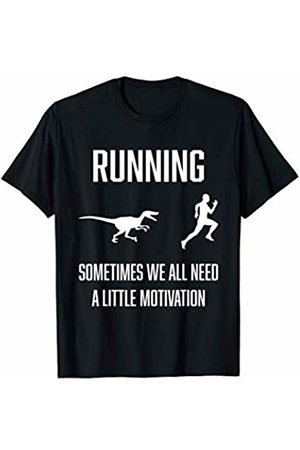 Running Sometimes We All Need A Little Motivation Funny T-Shirt
