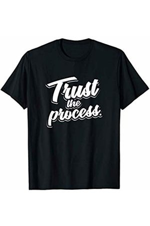 Process Shirts Trust The Process Motivational Quote Workout Gym T-Shirt