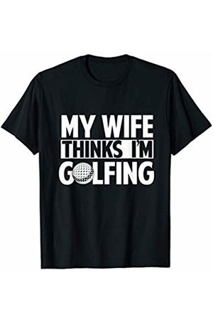Cultures Golf Novelty Gifts And Shirts Husband Wife Funny Golf Golfing Gift Idea MP T-Shirt