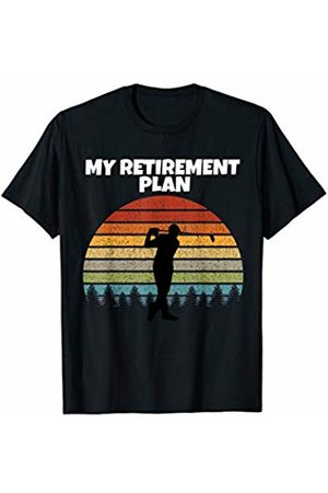 Golf Design Shop Golf Is My retirement Plan T-Shirt