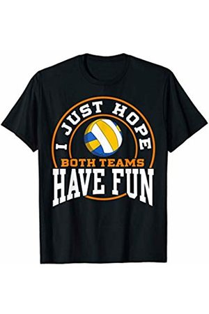 I Just Hope Both Teams Have Fun shirt I Just Hope Both Teams Have Fun VOLLEYBALL shirt Sports Gift T-Shirt