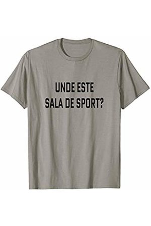 Unde este sala de sport? Romania Tourist Workout Where's the Gym? Romanian Language Funny Travel Exercise T-Shirt