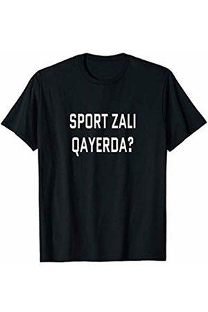 Sport zali qayerda? Uzbekistan Tourist Workout Where's the Gym? Uzbek Language Funny Travel Exercise T-Shirt