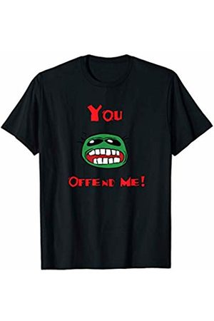 Jimmo Designs You Offend Me Funny Perpetually Offended T-Shirt