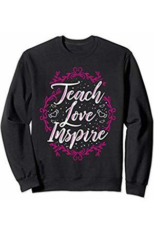 Wowsome! Teach Love Inspire Teacher Teaching Appreciation Day Womens Sweatshirt