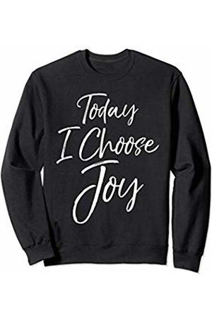 P37 Design Studio Jesus Shirts Cute Christian Worship Gift for Women Today I Choose Joy Sweatshirt