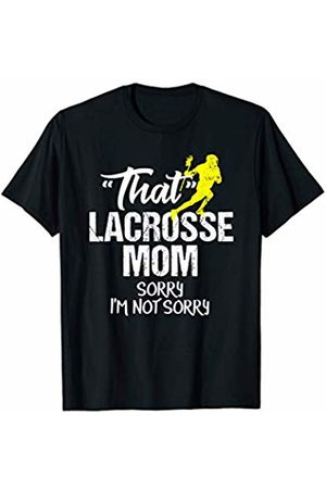 Funny Lacrosse Mom Gifts Funny Lacrosse Mom Sarcastic Sports Team Gift T-Shirt