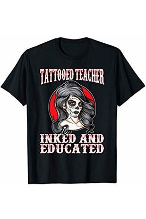 That's Life Brand TATTOOED TEACHER INKED AND EDUCATED T SHIRT