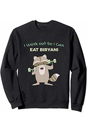 Favorite Indian Food Funny Biryani Lover Raccoon Gym for Men Sweatshirt