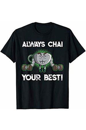 Funny Tea Drinker Fitness Gym Jokes & Sayings Chai Tea Cup Bodybuilder Fun Saying Strength Sports Workout T-Shirt