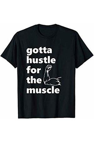 Gym Hustler Designs Gym Hustler - T-Shirt