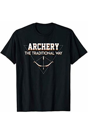 Funny gift shirt Traditional Way Sports Hunting Cool Saying Archery Shirt