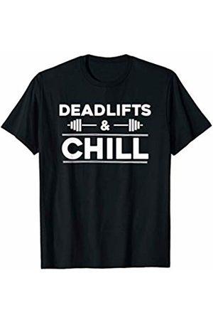 Gym Kiss Deadlifts & Chill: Cool Gym T-Shirt