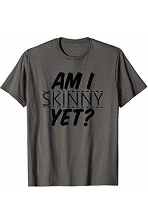 Gym Kiss Am I Skinny Yet?: Funny Gym T-Shirt