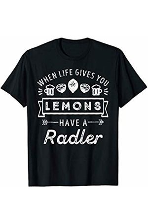 When Life Gives You Lemons Have Radler Womens Funny Drinking T-Shirt