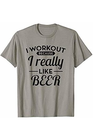Gym Gags Women T-shirts - I Workout Because I Really Like Beer: Funny Gym T-Shirt