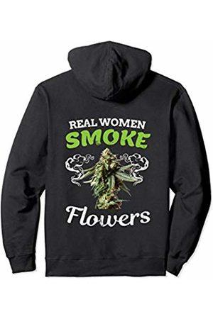 420 Party Supply and Hemp Gear Real Women Smoke Weed Flowers Marijuana Bud Lover Gift Pullover Hoodie