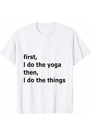 Yoga by CC Bird Tees and Gifts Funny first i do the yoga