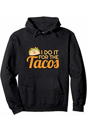 Food Series Womens Funny Saying Fitness Workout I Do It For Tacos Pullover Hoodie