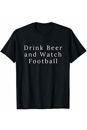 Football for yall and sports Drink Beer and Watch Football Funny Men Gift Gameday Sports T-Shirt