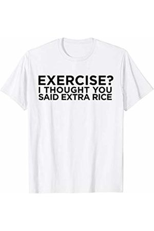 CoolDesignz Exercise I Thought You Said Extra Rice - Funny Workout T-Shirt