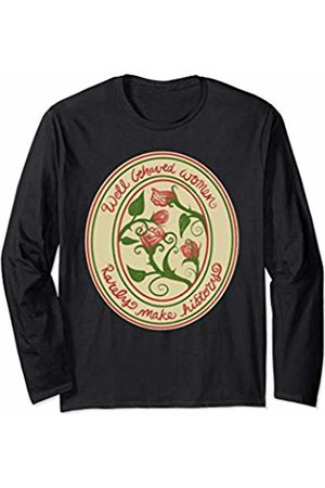 SnuggBubb Well behaved women rarely make history feminism Long Sleeve T-Shirt
