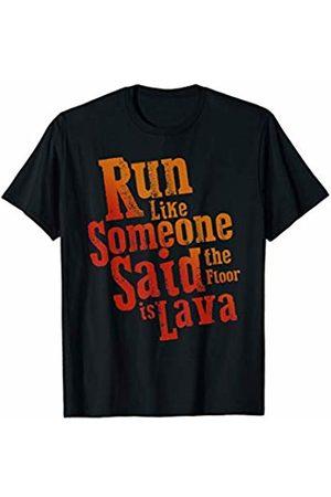 My Shirt Hub Run Like Someone Said The Floor Is Lava Funny Runner Gift T-Shirt