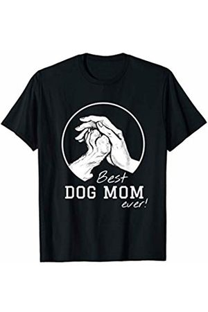 Best Dog Mom Ever Gifts ny Best Dog Mom Ever - Dog Mother Gift T-Shirt